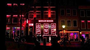 "Moulin Rouge-just one of the ""shows"" in the Red Light District in Amsterdam"